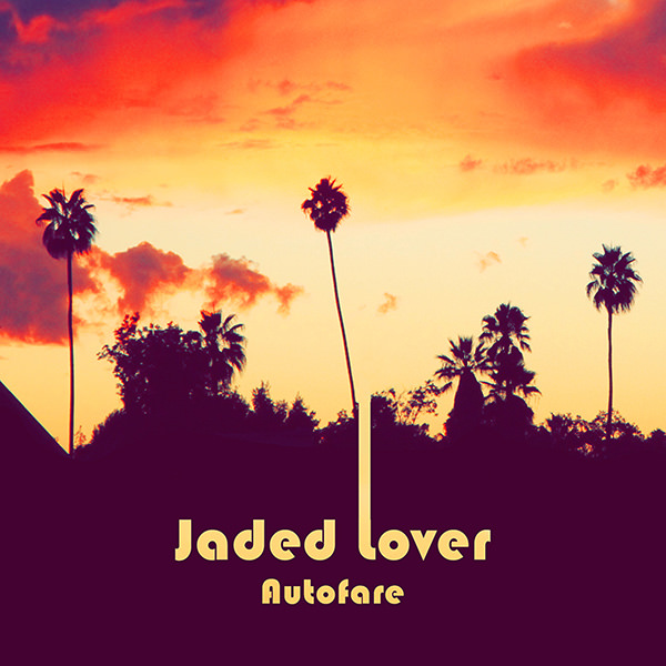 Jaded Lover Autofare Cover 600