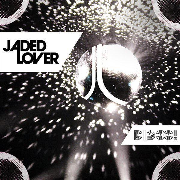 Jaded Lover Disco Cover 600