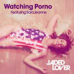 Jaded Lover Featuring SaraJeanne Watching Porno Cover 600
