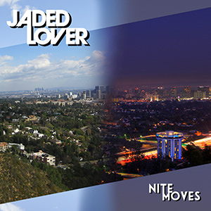 Jaded Lover Nite Moves Cover 300