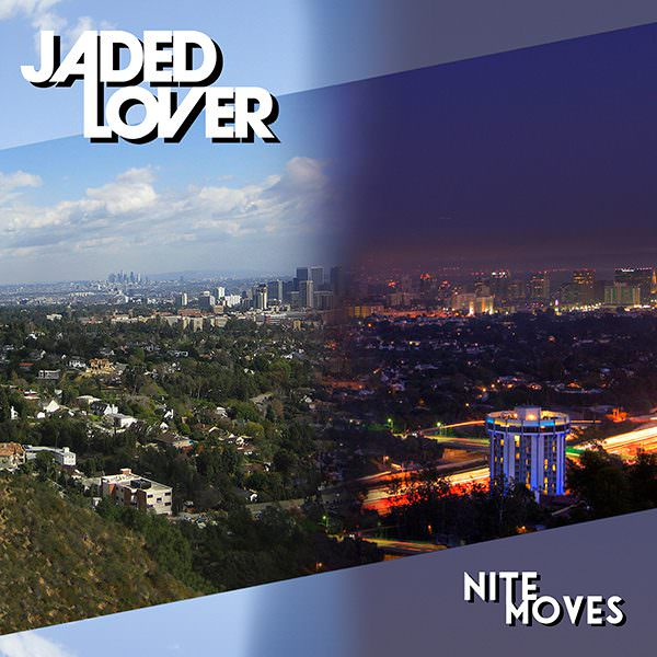 Jaded Lover Nite Moves Cover 600