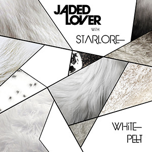 Jaded Lover with Starlore White Pelt Cover 300
