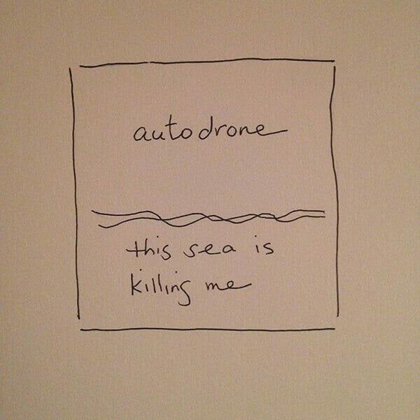 autodrone this sea is killing me album cover 600