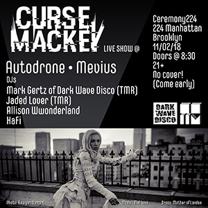 curse mackey ceremony224 autodrone mevius mark gertz dark wave disco jaded lover 300
